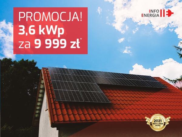 Promocja fotowoltaika. Instalacja 3.6 kwp jaka cena. Info energia